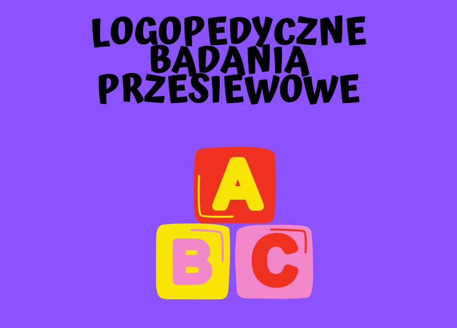 Logopedyczne badania przesiewowe