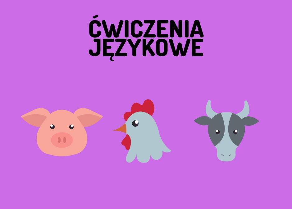 ZWIERZĘTA WIEJSKIE – ZABAWY SŁOWNE logopestka.pl